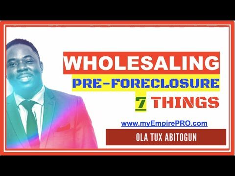 Pre-Foreclosure Investing 📍 7 THINGS YOU NEED to Wholesale Real Estate in Pre-Foreclosure