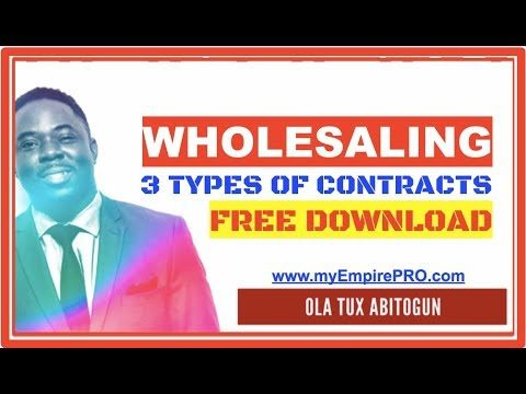 3 Types of Contract Required for Wholesale Real Estate Investing 📍 FREE DOWNLOAD