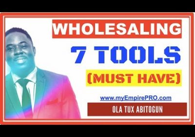 7 Tools (MUST HAVE) 📍 Wholesale Real Estate
