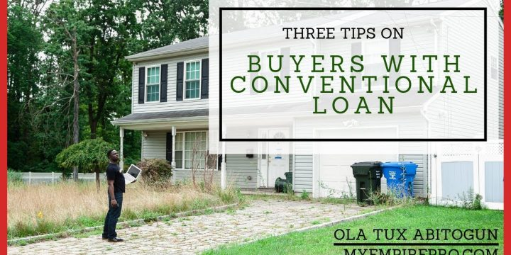 3 Tips on BUYERS WITH CONVENTIONAL LOAN 📍 Wholesaling Real Estate