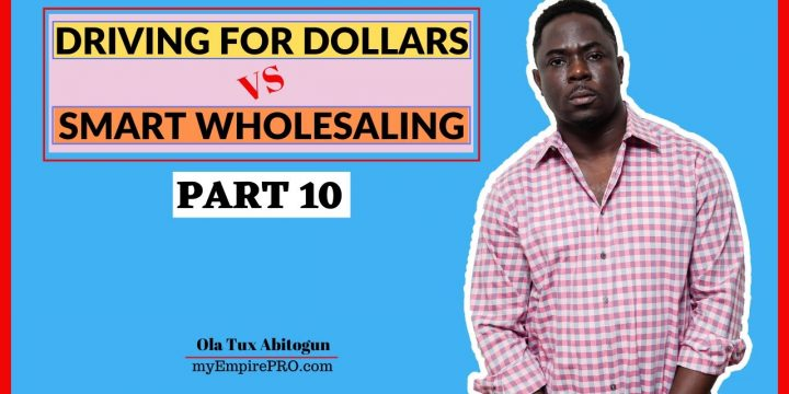 [Part 10] Driving for Dollars vs Smart Wholesaling 📍 How to Finance Deals & Create More Income