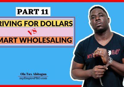[Part 11] Driving for Dollars vs Smart Wholesaling 📍 Rental Portfolio of THE BEST DEALS