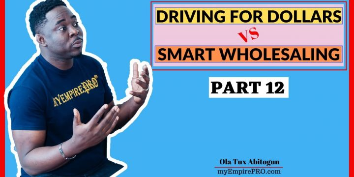 [Part 12] Driving for Dollars vs Smart Wholesaling 📍 11 DAYS CHALLENGE