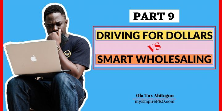 [Part 9] Driving for Dollars vs Smart Wholesaling 📍 Data Tracking & Monitoring Progress