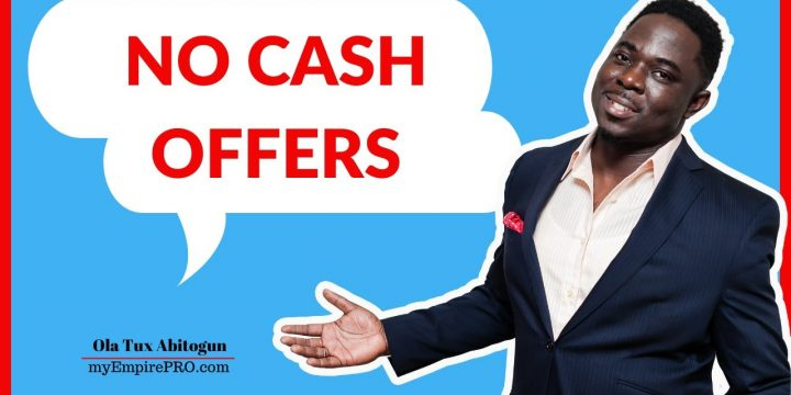 NO CASH OFFERS Wholesale Real Estate