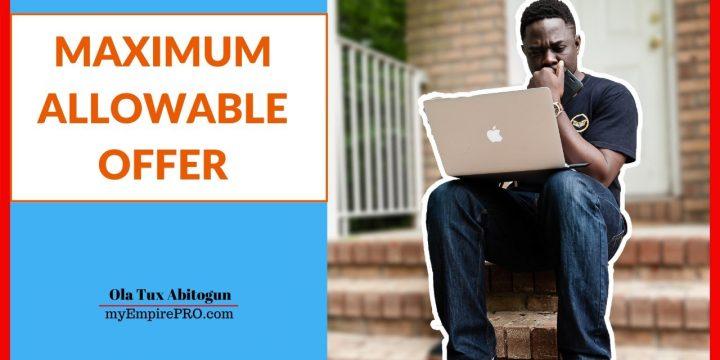 MAXIMUM ALLOWABLE OFFER 📍 Real Estate Wholesale