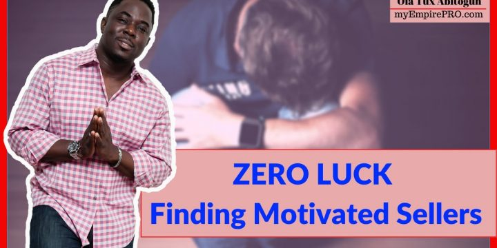 ZERO LUCK Finding Motivated Sellers? 📍