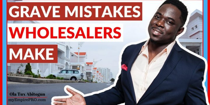 4 Grave Mistakes REAL ESTATE WHOLESALERS Should NEVER Make📍