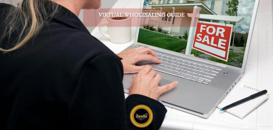 Virtual wholesaling - The Ultimate Guide