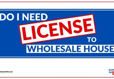 Do You Need A LICENSE Or Any CERTIFICATION To WHOLESALE HOUSES?