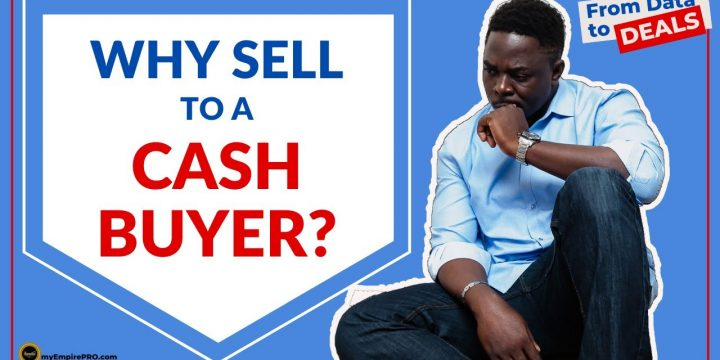 Why Do I Have To Sell My WHOLESALE Deal To A CASH BUYER?