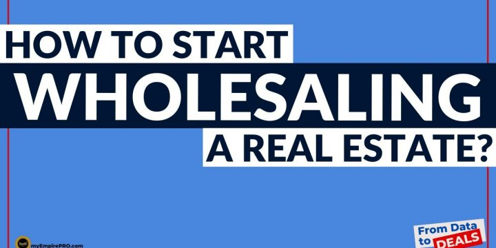 How Do I Start Wholesaling Real Estate?