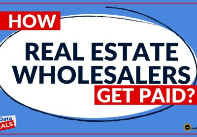 How Do Real Estate Wholesalers GET PAID?