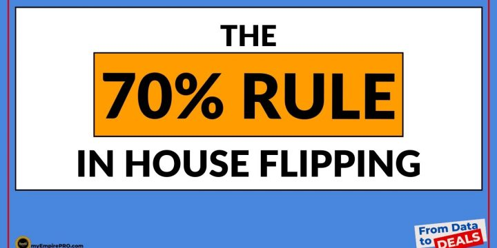 What is the 70% RULE In House Flipping?