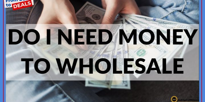 Do I NEED Money To WHOLESALE?