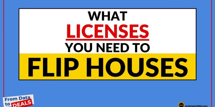 What LICENSES Do You Need To Flip Houses?