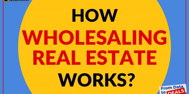 How Wholesaling Real Estate WORKS?
