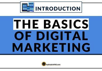 The Basics of Digital Marketing – Master the Fundamentals