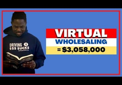 [2021 Update] Virtual Wholesaling Out-of-Town Real Estate Deals