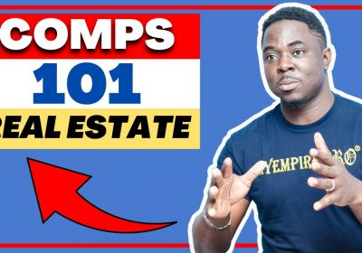 10 Keys To Understanding & Finding Comps On Real Estate