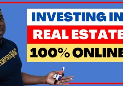 Real Estate Investing Online 📍 Is It Possible…  100%?